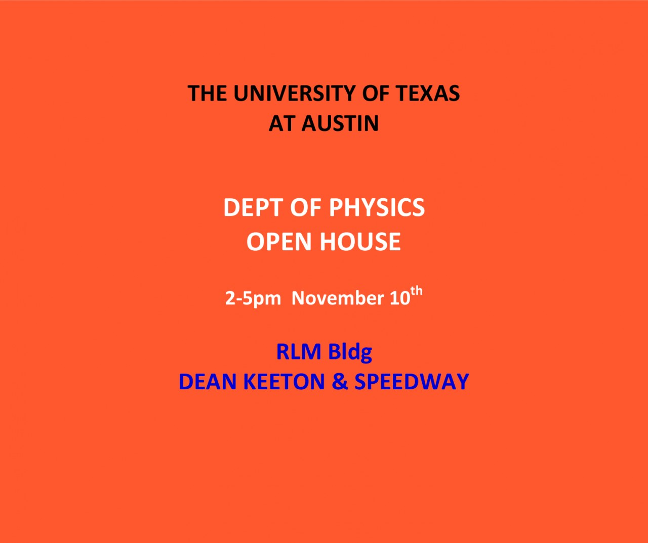 Physics Department OPEN HOUSE - November 10th from 2-5 pm